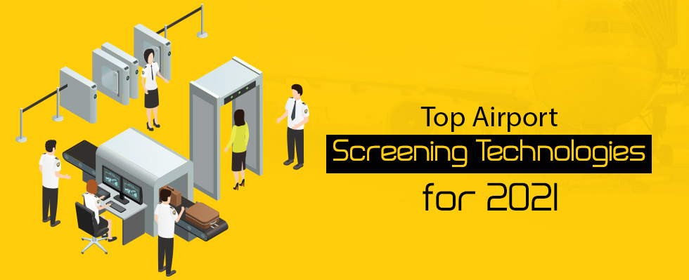 Airport Screening Technologies