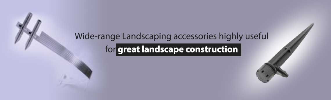 Accessories For Landscaping