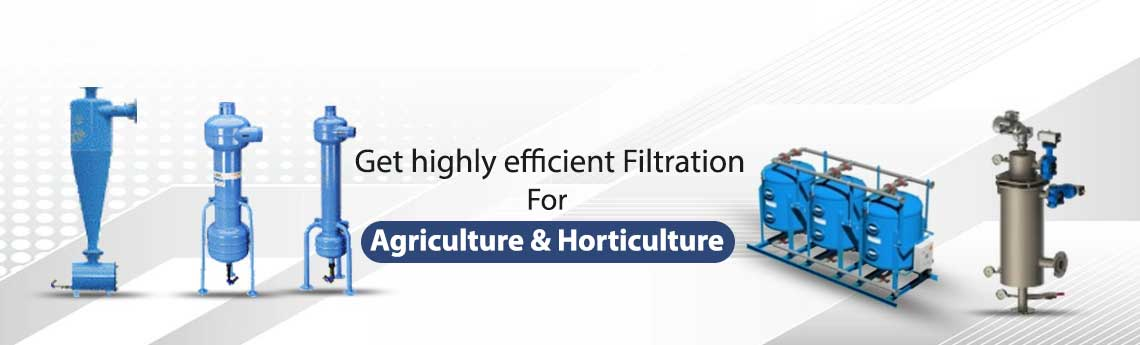 Filtration For Agriculture and Horticulture