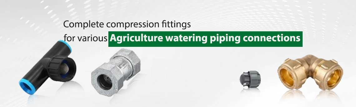 Compression Fittings For Agriculture and Horticulture